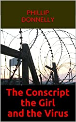 The Conscript, the Girl and the Encephanobovinitus Virus