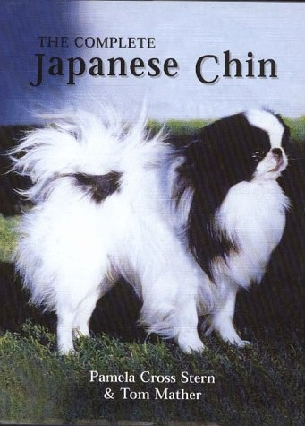 The Complete Japanese Chin by Brand: Howell Book House