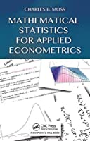 Mathematical Statistics for Applied Econometrics Front Cover