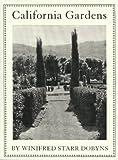 California Gardens, Winifred Starr Dobyns, 188831088X