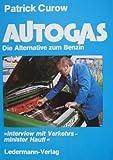 Autogas - die Alternative zum Benzin