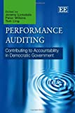 Performance Auditing, Jeremy Lonsdale, Peter Wilkins, Tom Ling, 1848449720