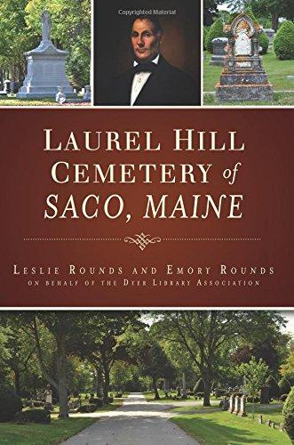 Laurel Hill Cemetery of Saco, Maine (Landmarks)