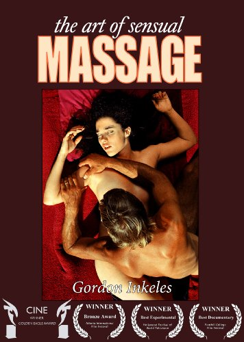 The Art of Sensual Massage (The Art Of Sensual Massage)