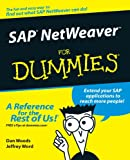 SAP NetWeaver for Dummies®, Dan Woods and Jeffrey Word, 0764568833