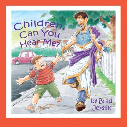 Children, Can You Hear Me?: How to hear and see God (Can You Hear Us)