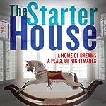 The Starter House | Sonja Condit