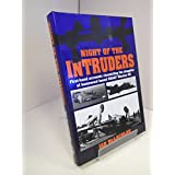 Night of the Intruders: First-hand Accounts of the Tragic Slaughter of USAAF Mission 311 by Ian McLachlan (18-Apr-1994) Hardcover