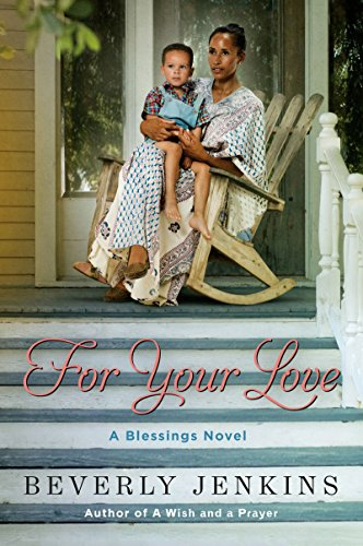 For Your Love: A Blessings Novel (Your The Best Love)