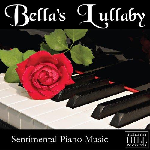 Bella's Lullaby: Sentimental P...