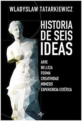 Historia De Seis Ideas. Arte, Belleza, Forma, Creatividad, Mímesis ...