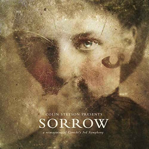 Presents: Sorrow - Reimagining Of Gorecki'S 3Rd Symphony