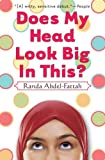 Does My Head Look Big In This?, Randa Abdel-fattah, 043992233X
