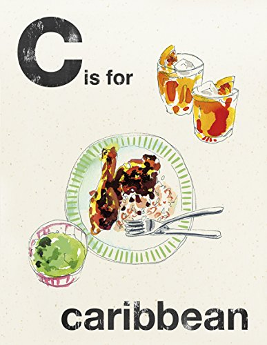 C is for Caribbean (Alphabet Cooking) by Quadrille