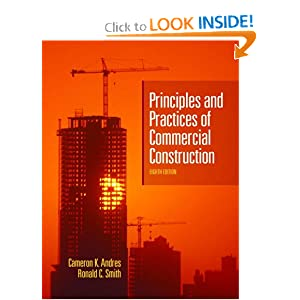 Principles and Practices of Commercial Construction (6th Edition) Cameron K. Andres and R. C. Smith