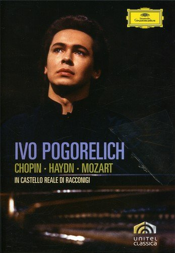 Ivo Pogorelich Plays Chopin, Haydn and Mozart by Universal