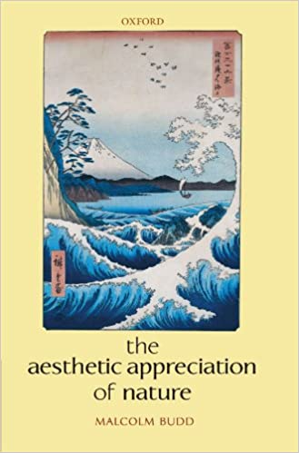 Télécharger The Aesthetic Appreciation of Nature (French Edition) PDF RTF DJVU 019928699X