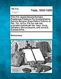 Rmo P. D. Spada Decano Romana Praetensae Filiationis Pro Excellentissimo Domino Barcenni Duce Marino Torlonia Uti Pat. , Tut. , et Cur. Filii Sui Julii H, Anonymous, 1275490298
