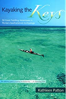 Florida Keys Paddling Guide From Key Largo To Key West Bill - The florida kayaking guide 10 must see spots for paddling