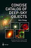 img - for Concise Catalog of Deep-sky Objects: Astrophysical Information for 500 Galaxies, Clusters and Nebulae book / textbook / text book