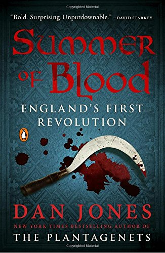 Summer Blood Englands First Revolution
