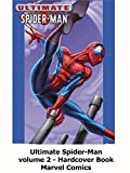 Review: Ultimate Spider-Man volume 2 - Hardcover Book Marvel Comics