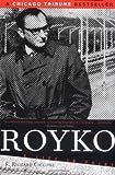 Royko, F. Richard Ciccone, 158648172X