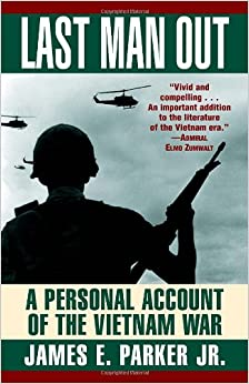 Book LAST MAN OUT: A Personal Account of the Vietnam War