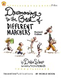 Drumming to the Beat of Different Marchers, Debbie Silver, 1629500127