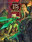 Books : Lions & Tigers & Owlbears: The 13th Age Bestiary 2