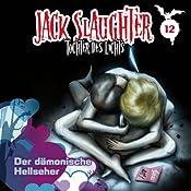 Der dämonische Hellseher (Jack Slaughter - Tochter des Lichts 12) | Lars Peter Lueg