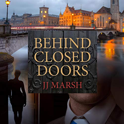 Behind Closed Doors: A European Crime Mystery: The Beatrice Stubbs Series, Book 1