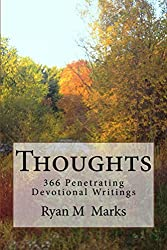 Thoughts: 366 Penetrating Devotional Writings