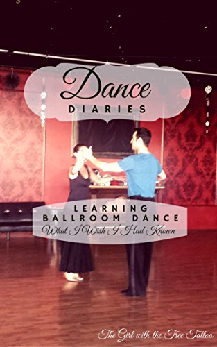Dance Diaries: Learning Ballroom Dance: What I Wish I Had Known