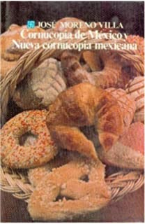 Cornucopia de México: nueva cornucopia mexicana (Literatura) (Spanish Edition)