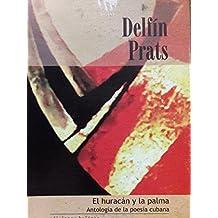 El huracan y la palma.antologia de la poesia cubana sglos XIX y XX.ediciones holguin.