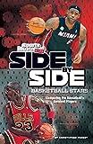 Side-by-Side Basketball Stars (Side-by-Side Sports)