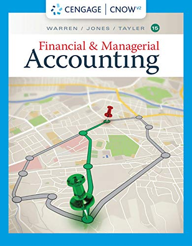 CengageNOWv2 for Warren/Jones/Tayler's Financial & Managerial Accounting, 15th Edition [Online Code] by Cengage Learning