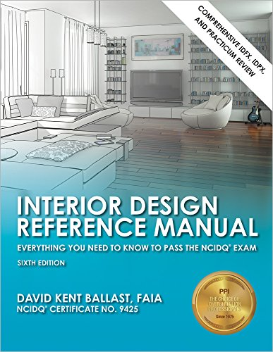 Interior Design Reference Manual: Everything You Need to Know to Pass the NCIDQ Exam, 6th Ed PDF