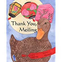 THANK YOU, MEILING Family Love, Rules and Courtesy Children's Picture Book (Life Skills Children's eBooks Fully Illustrated Version 17)