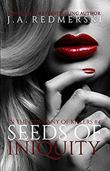 Seeds of Iniquity (In the Company of Killers Book 4) by [Redmerski, J.A.]