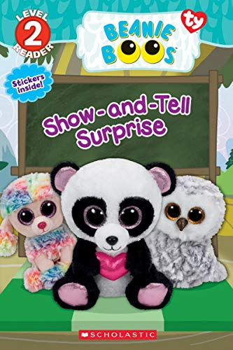 Show-and-Tell Surprise (Beanie Boos: Scholastic Reader, Level 2)