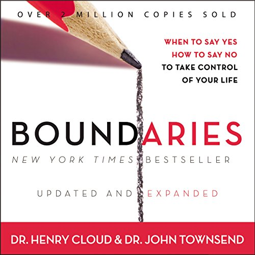 Boundaries: When to Say Yes, How to Say No to Take Control of Your Life Audiobook [Free Download by Trial] thumbnail