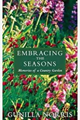 Embracing the Seasons: Memories of a Country Garden Hardcover