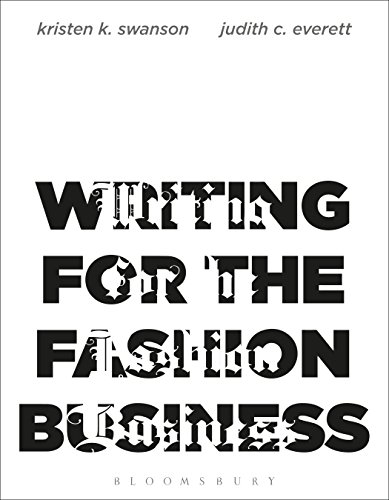 Writing for the Fashion Business Kristen K. Swanson