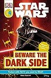 : DK Readers L4: Star Wars: Beware the Dark Side