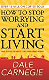 img - for How to Stop Worrying and Start Living (Deluxe Hardbound Edition) book / textbook / text book