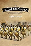 The Blood Contingent: The Military and the Making of Modern Mexico, 1876–1911
