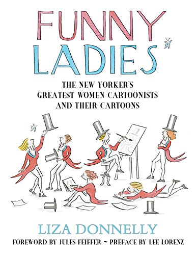 Pdf History Funny Ladies: The New Yorker's Greatest Women Cartoonists And Their Cartoons