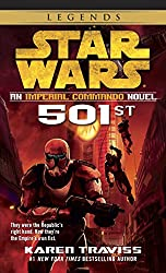 501st: Star Wars: An Imperial Commando Novel (Star Wars: Republic Commando)